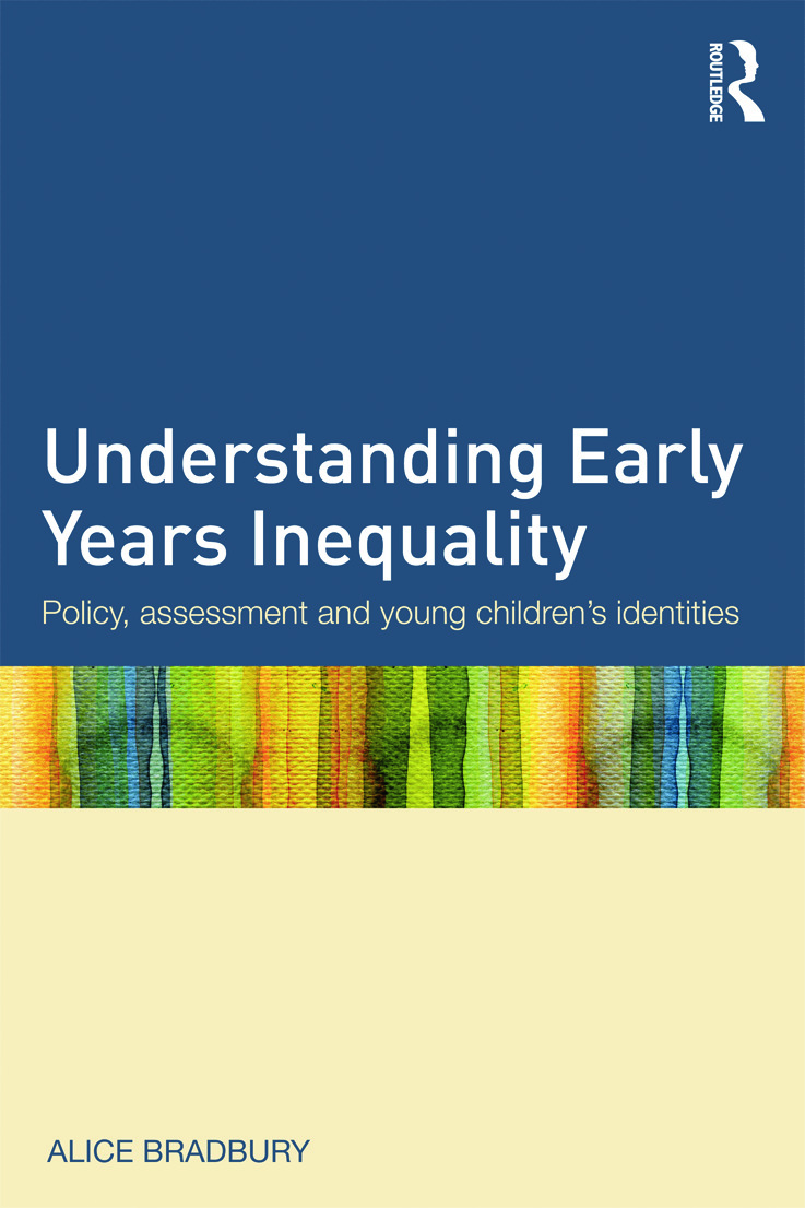 Understanding Early Years Inequality: Policy, assessment and young children's identities (Paperback) book cover