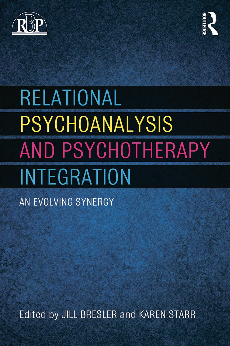Relational Psychoanalysis and Psychotherapy Integration