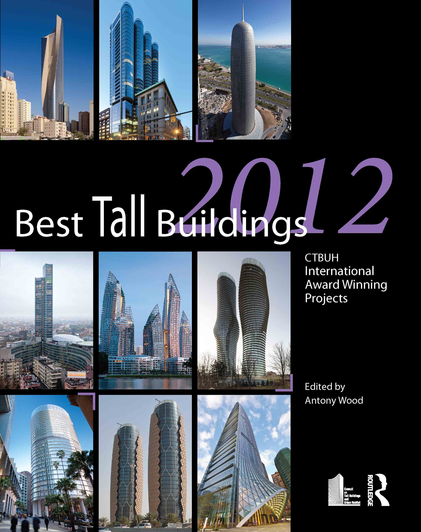 Best Tall Buildings 2012: CTBUH International Award Winning Projects (Hardback) book cover