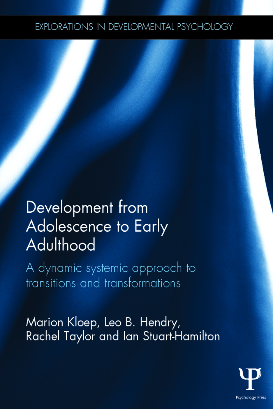 Development from Adolescence to Early Adulthood: A dynamic systemic approach to transitions and transformations book cover