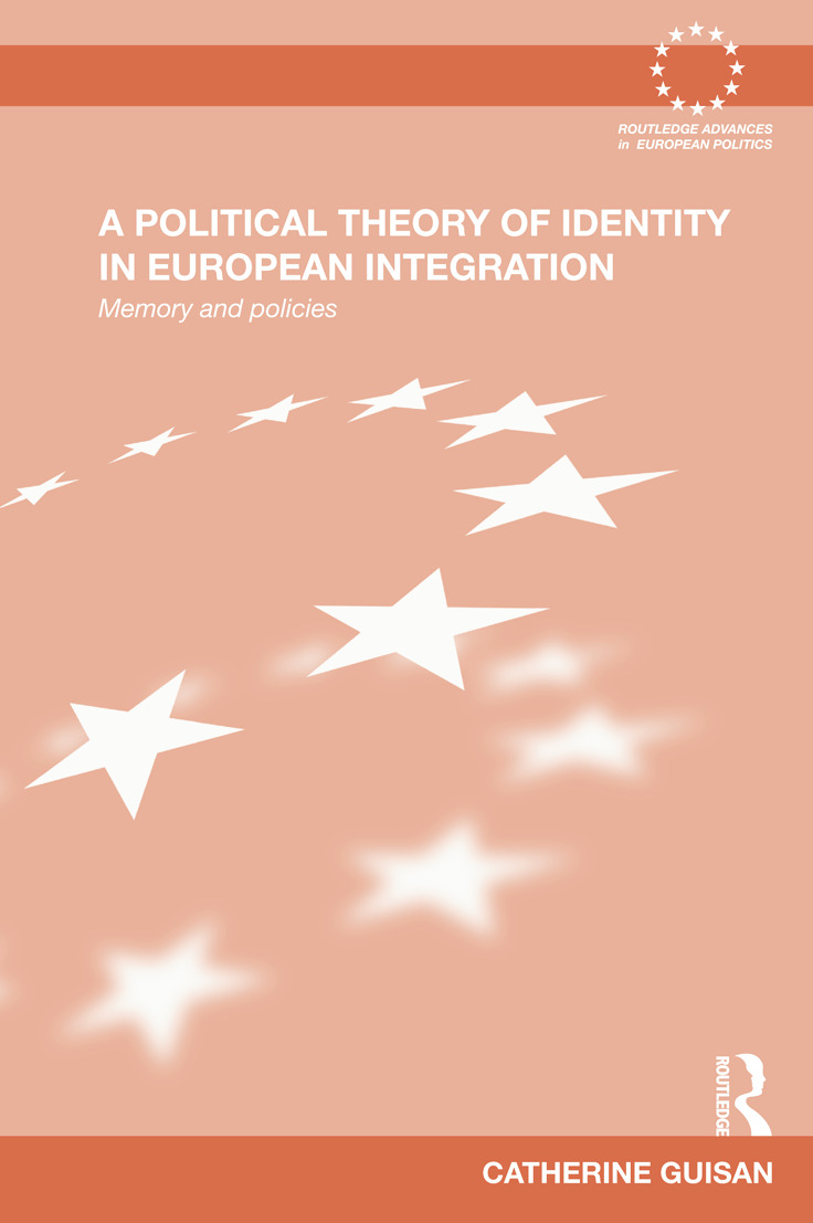 A Political Theory of Identity in European Integration: Memory and policies (Paperback) book cover