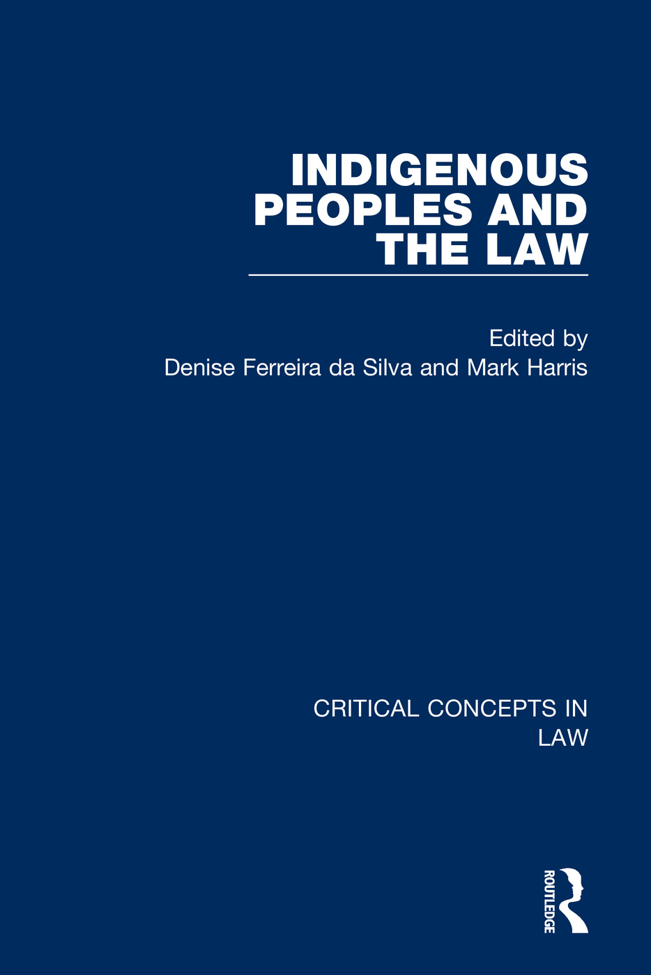 Indigenous Peoples and the Law: 1st Edition (Hardback) book cover