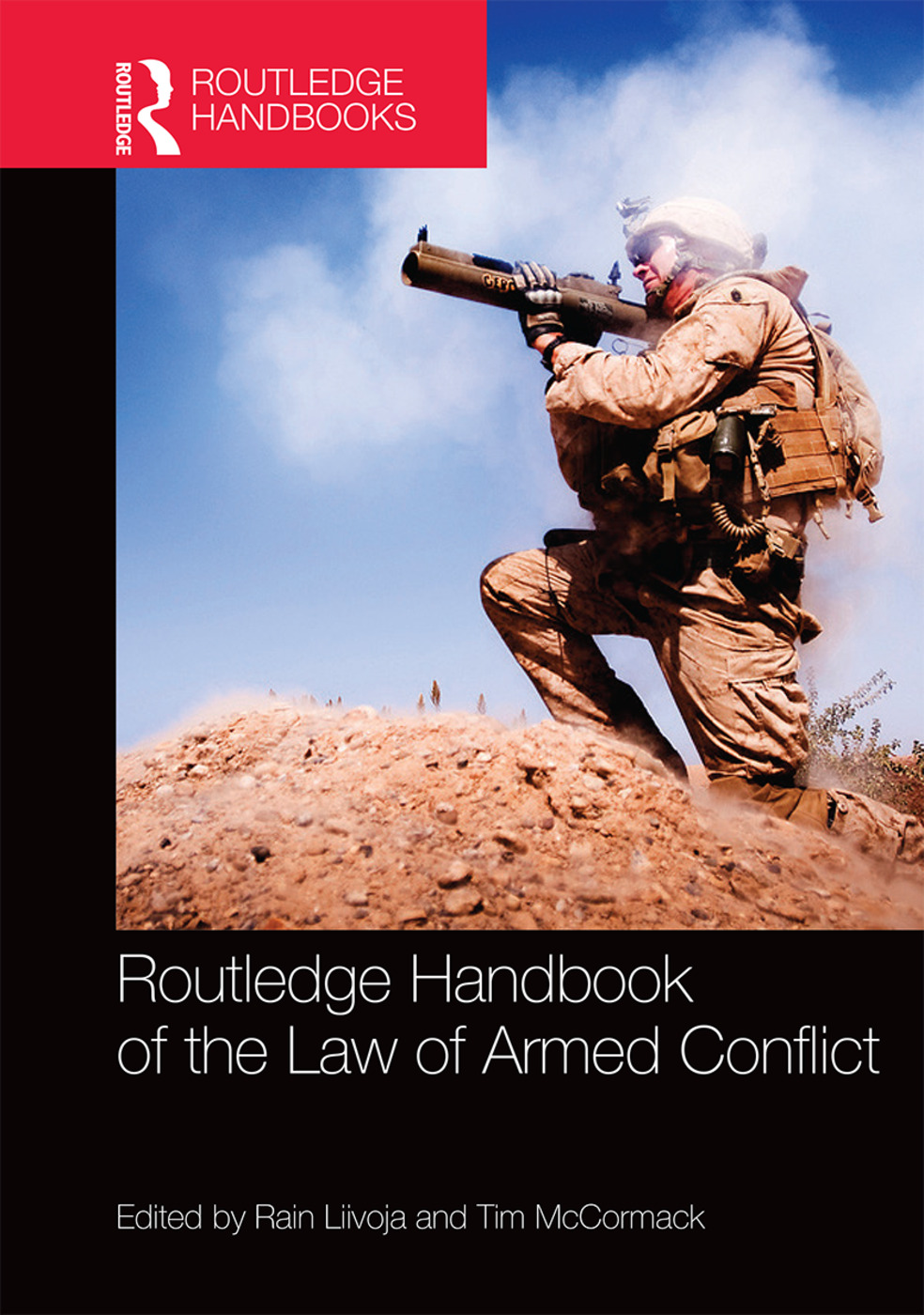 Routledge Handbook of the Law of Armed Conflict (Hardback) book cover
