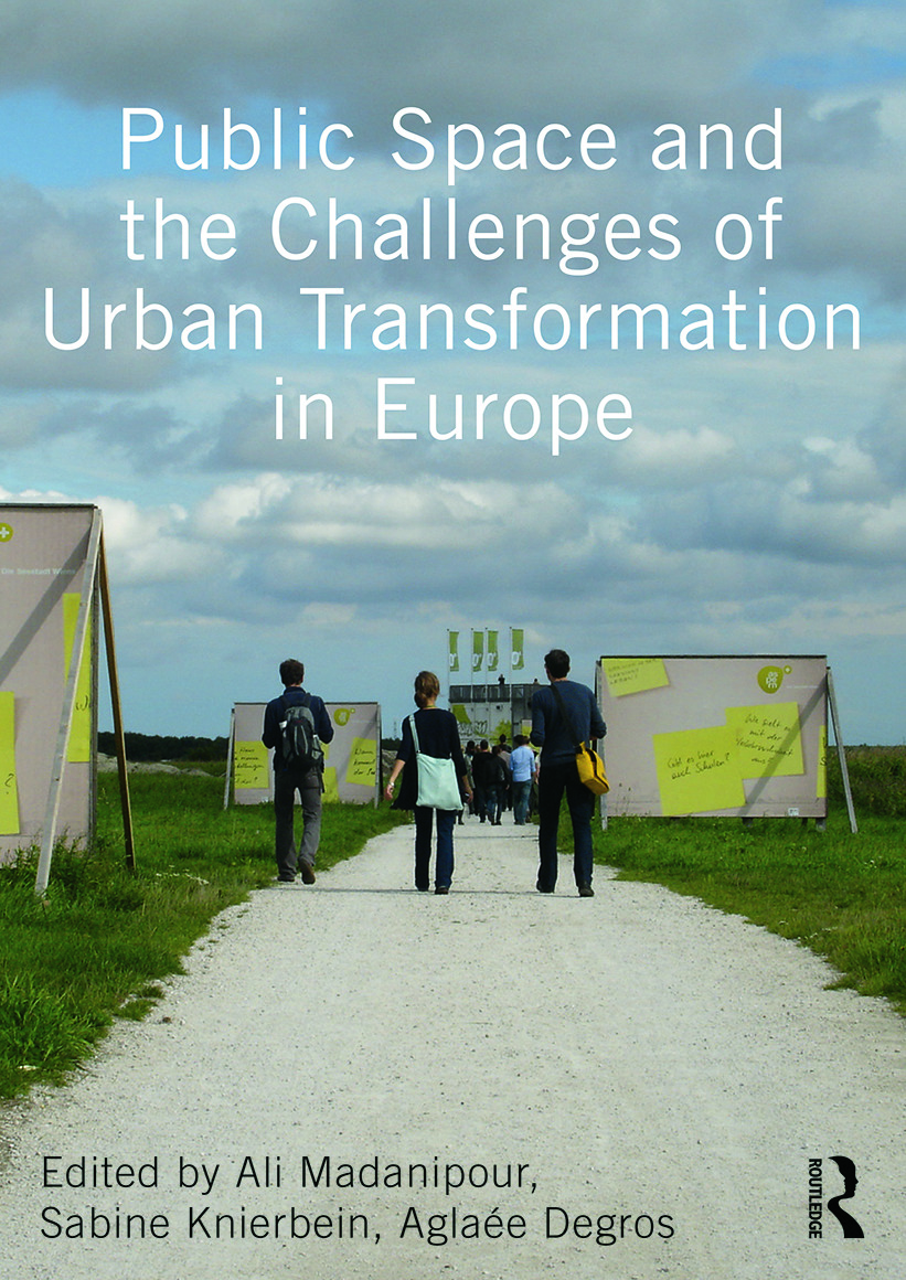 Public Space and the Challenges of Urban Transformation in Europe: 1st Edition (e-Book) book cover