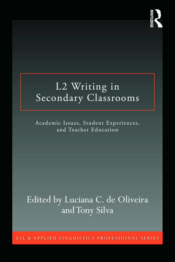 L2 Writing in Secondary Classrooms: Student Experiences, Academic Issues, and Teacher Education (e-Book) book cover