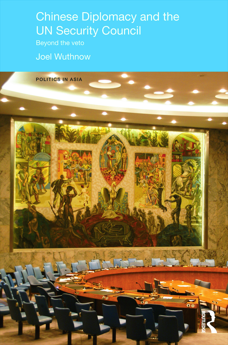 Chinese Diplomacy and the UN Security Council: Beyond the Veto (Hardback) book cover