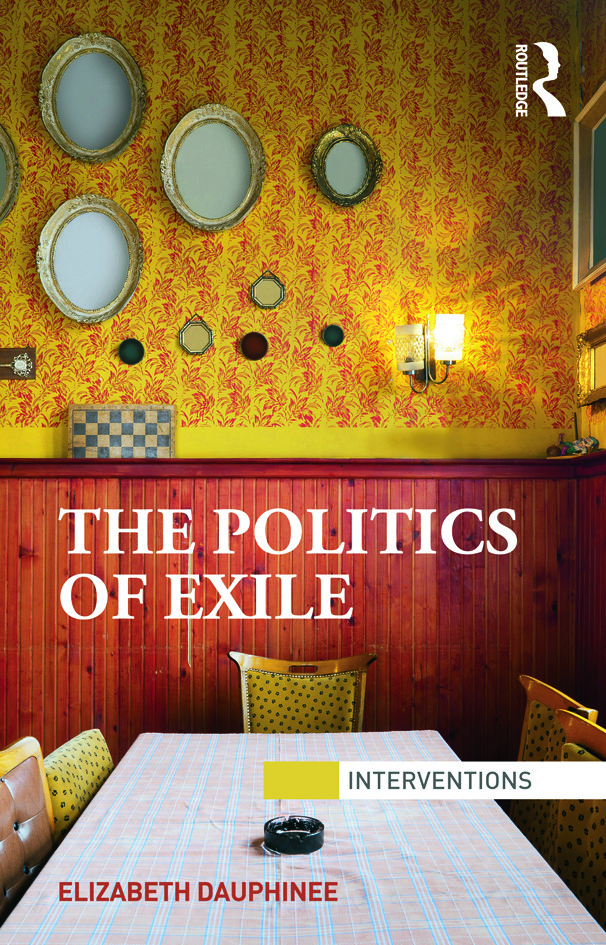 The Politics of Exile: 1st Edition (Paperback) book cover