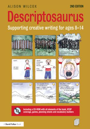Descriptosaurus: Supporting Creative Writing for Ages 8–14, 2nd Edition (Hardback) book cover