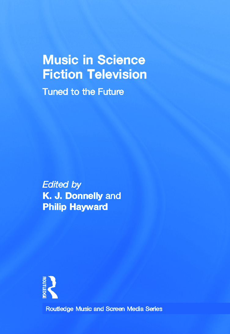 Music in Science Fiction Television: Tuned to the Future book cover