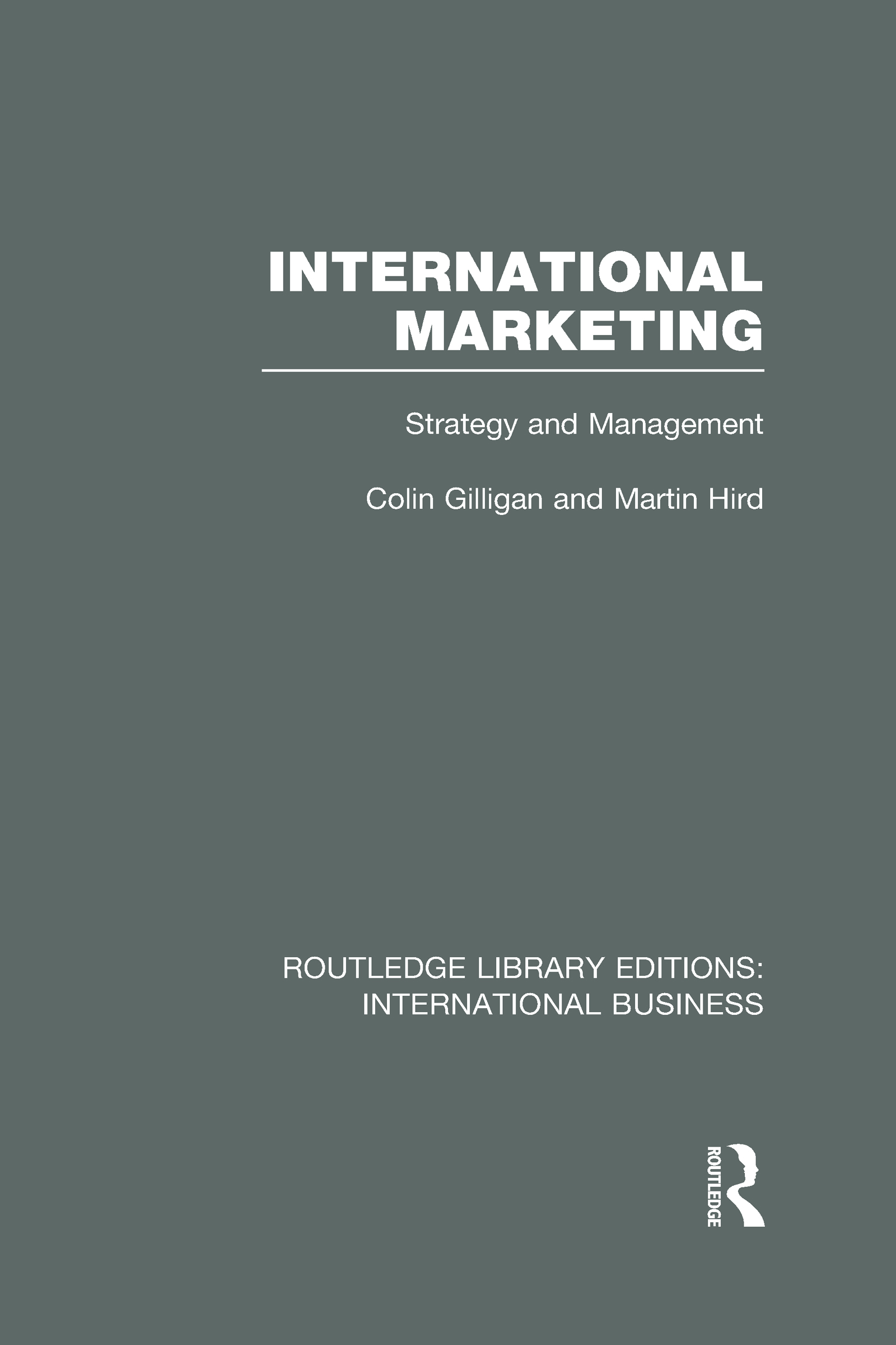 International Marketing (RLE International Business): Strategy and Management (Hardback) book cover