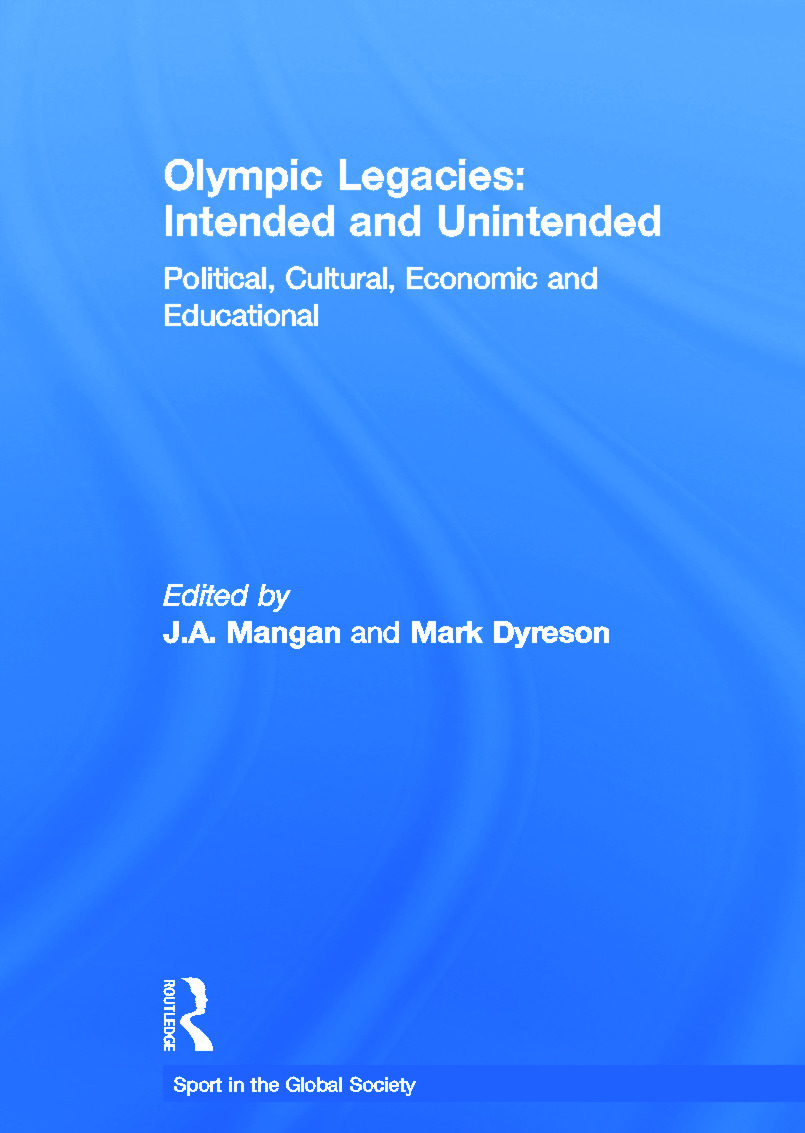 Olympic Legacies: Intended and Unintended: Political, Cultural, Economic and Educational book cover