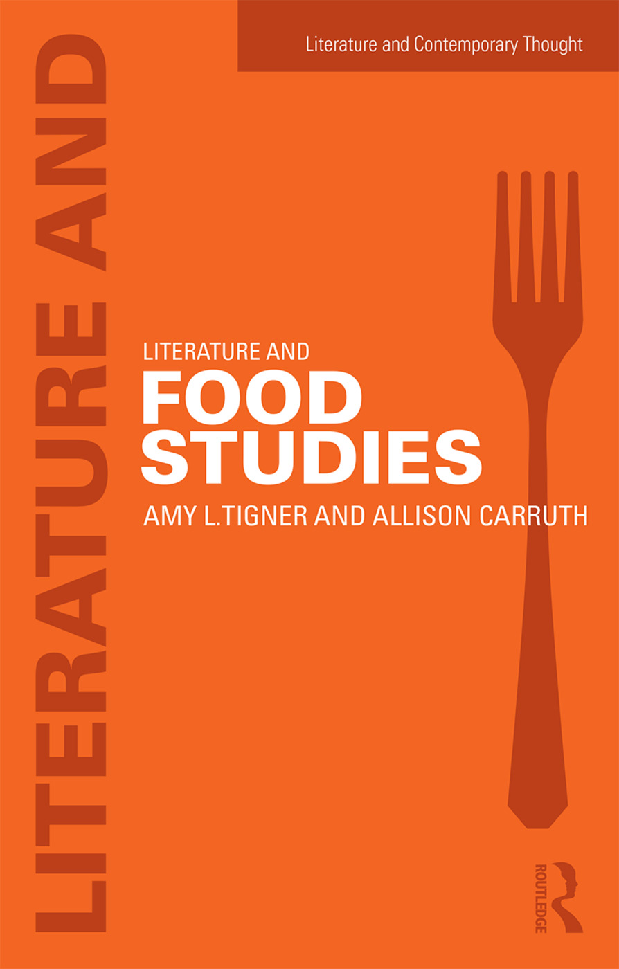 Literature and Food Studies (Paperback) book cover