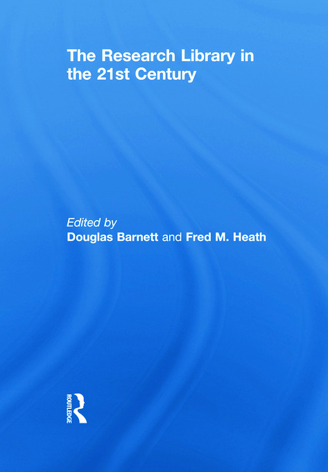 The Research Library in the 21st Century: 1st Edition (Paperback) book cover