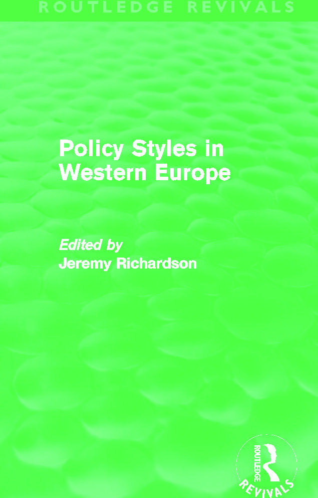 Policy Styles in Western Europe (Routledge Revivals): 1st Edition (Paperback) book cover