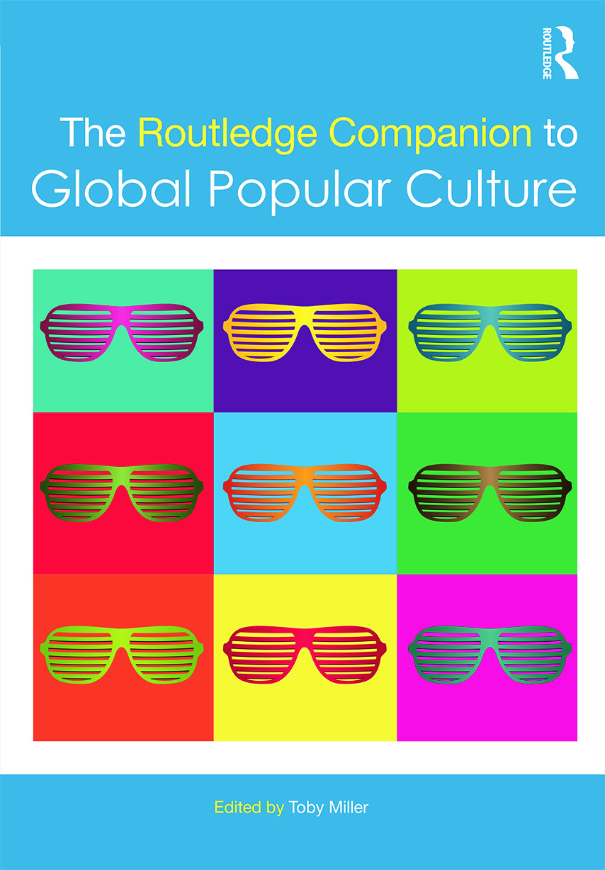 The Routledge Companion to Global Popular Culture book cover