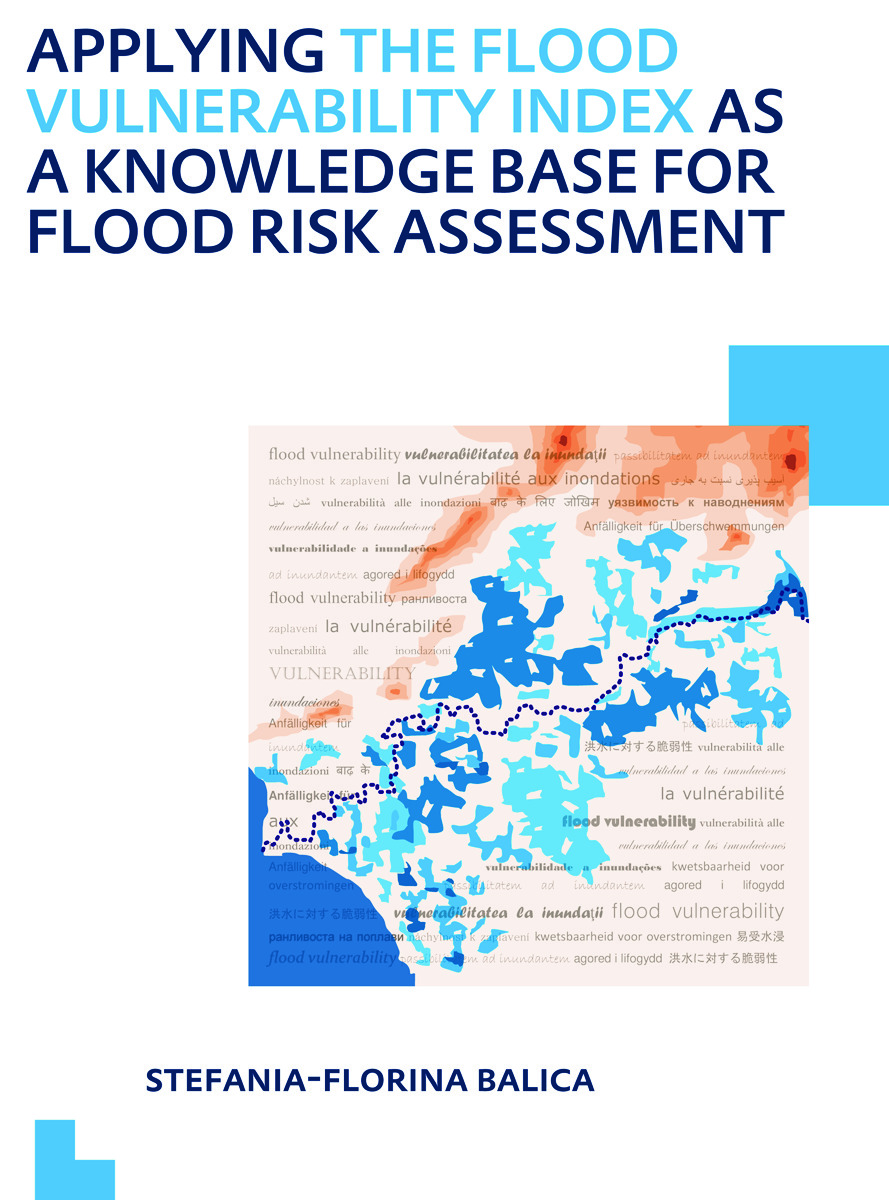 Applying the Flood Vulnerability Index as a Knowledge Base for Flood Risk Assessment: UNESCO-IHE PhD Thesis (Paperback) book cover