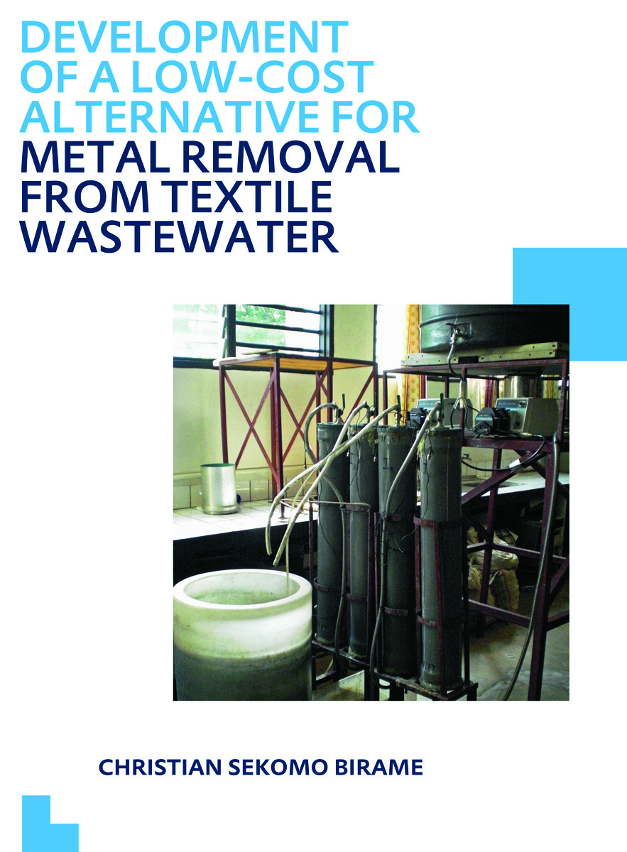 Development of a Low-Cost Alternative for Metal Removal from Textile Wastewater: UNESCO-IHE PhD Thesis (Paperback) book cover