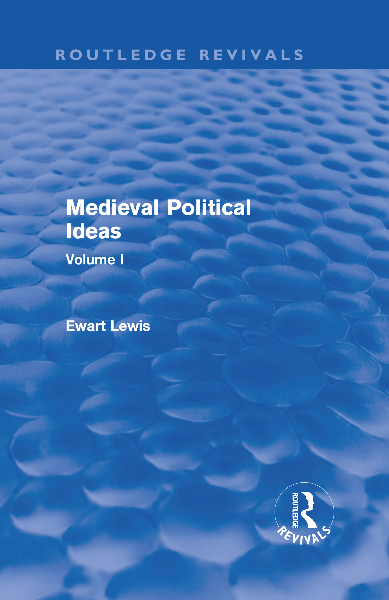 Medieval Political Ideas (Routledge Revivals): Volume I (Hardback) book cover
