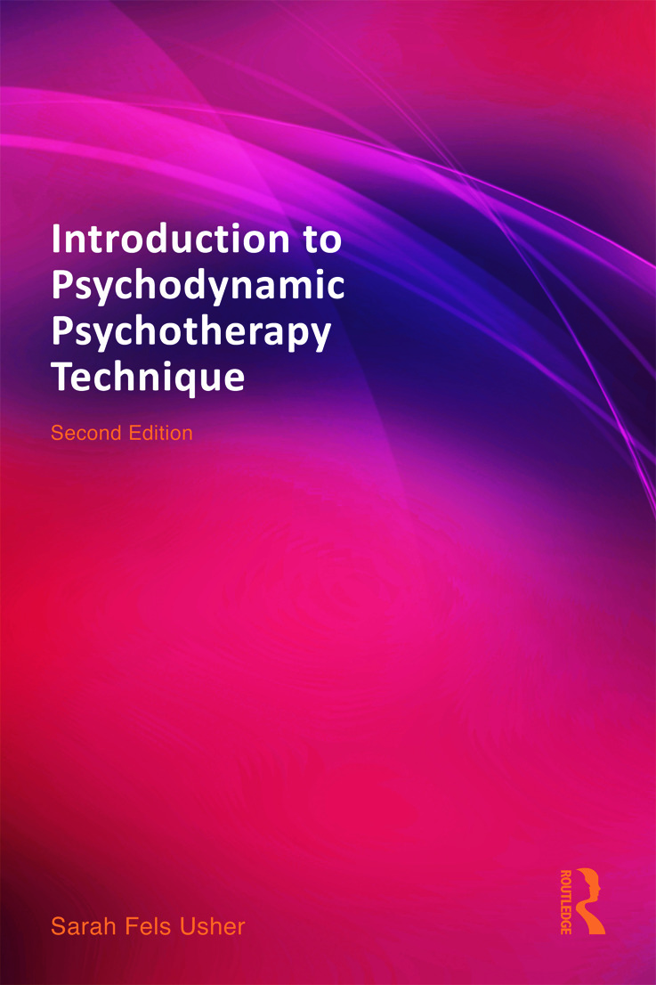 Introduction to Psychodynamic Psychotherapy Technique: 2nd Edition (Paperback) book cover