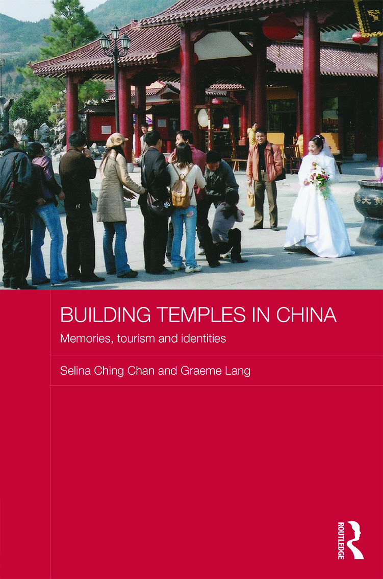 Building Temples in China: Memories, Tourism and Identities (Hardback) book cover