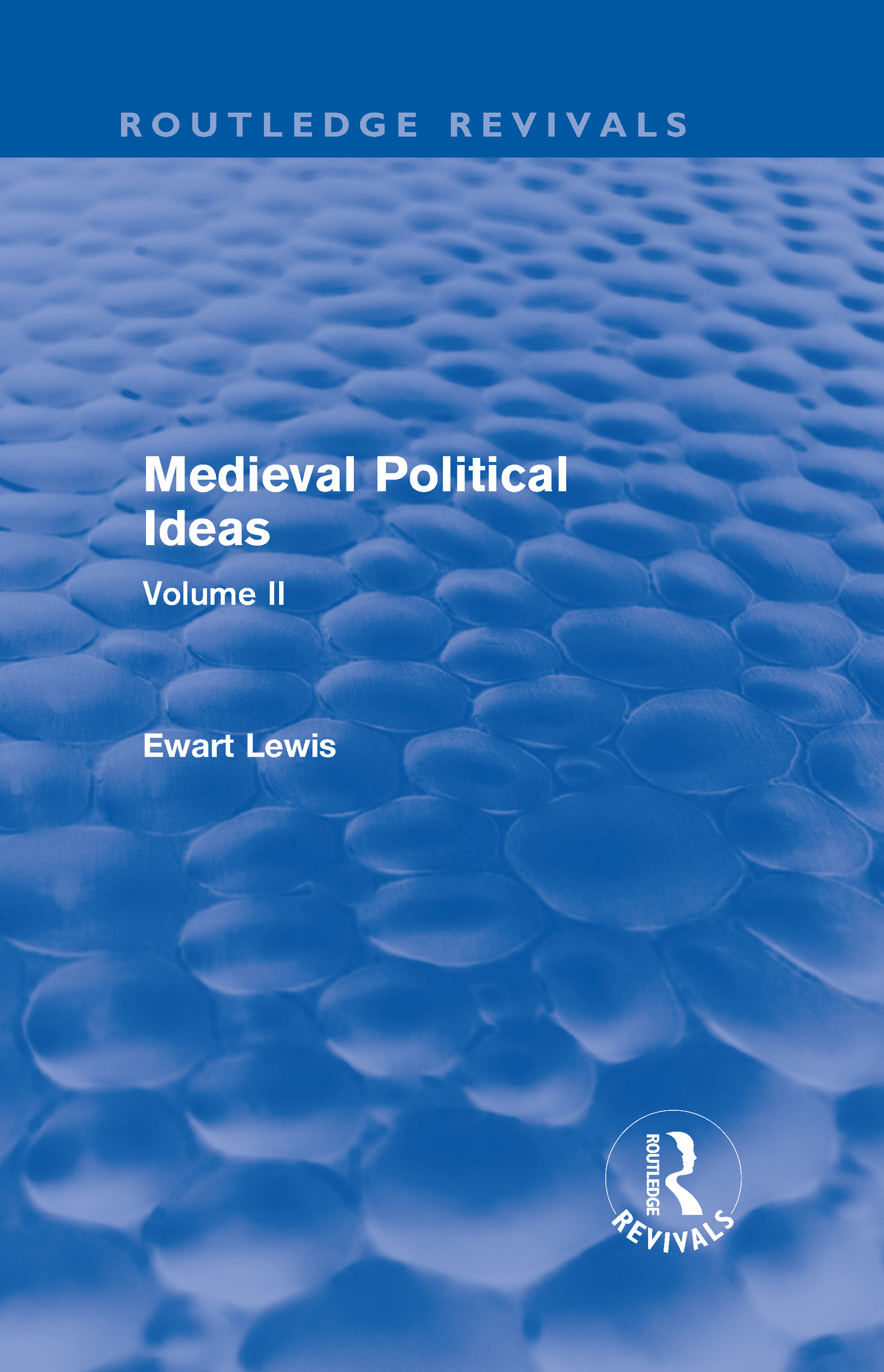 Medieval Political Ideas (Routledge Revivals): Volume II (Hardback) book cover
