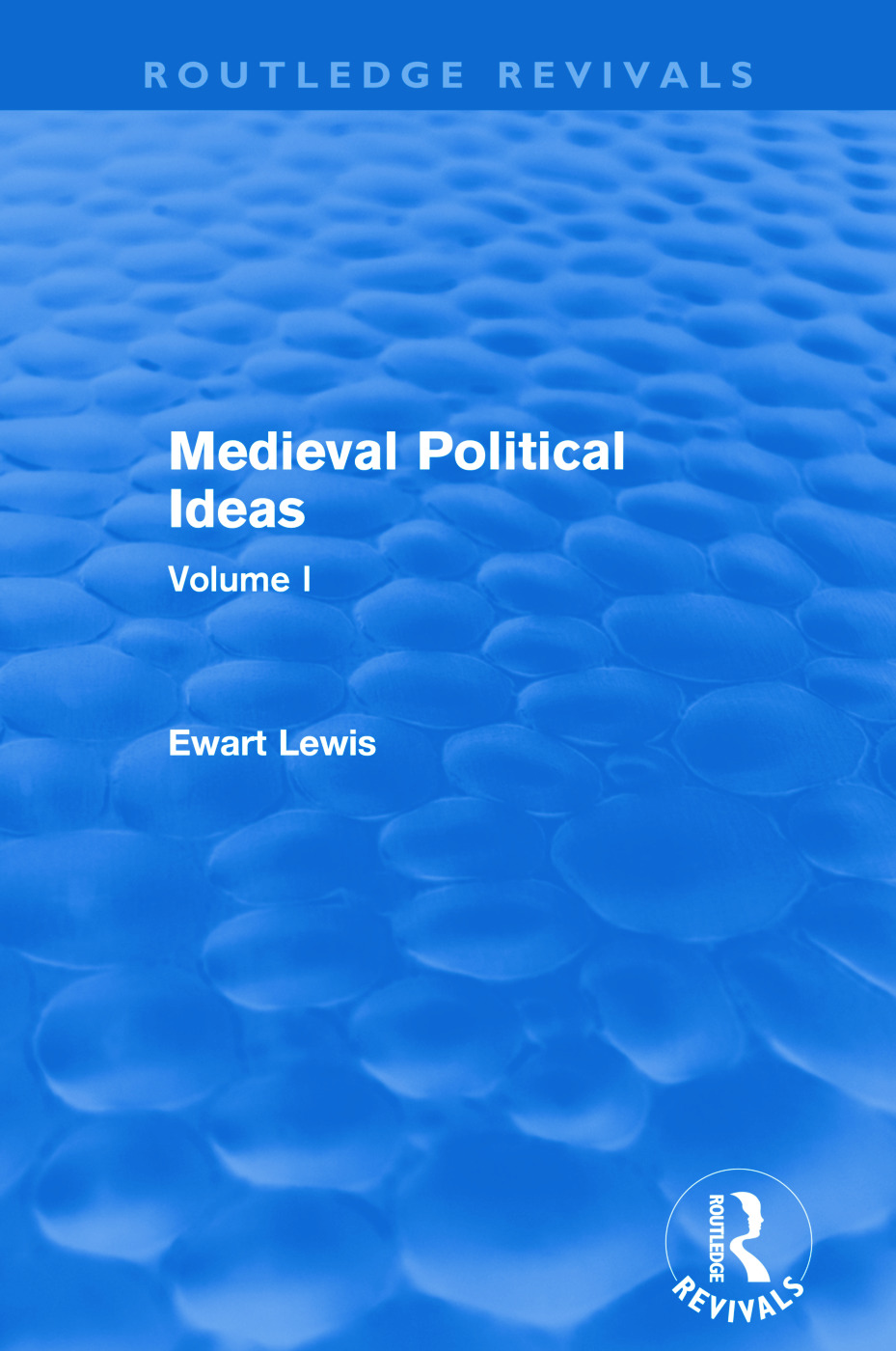 Medieval Political Ideas (Routledge Revivals)