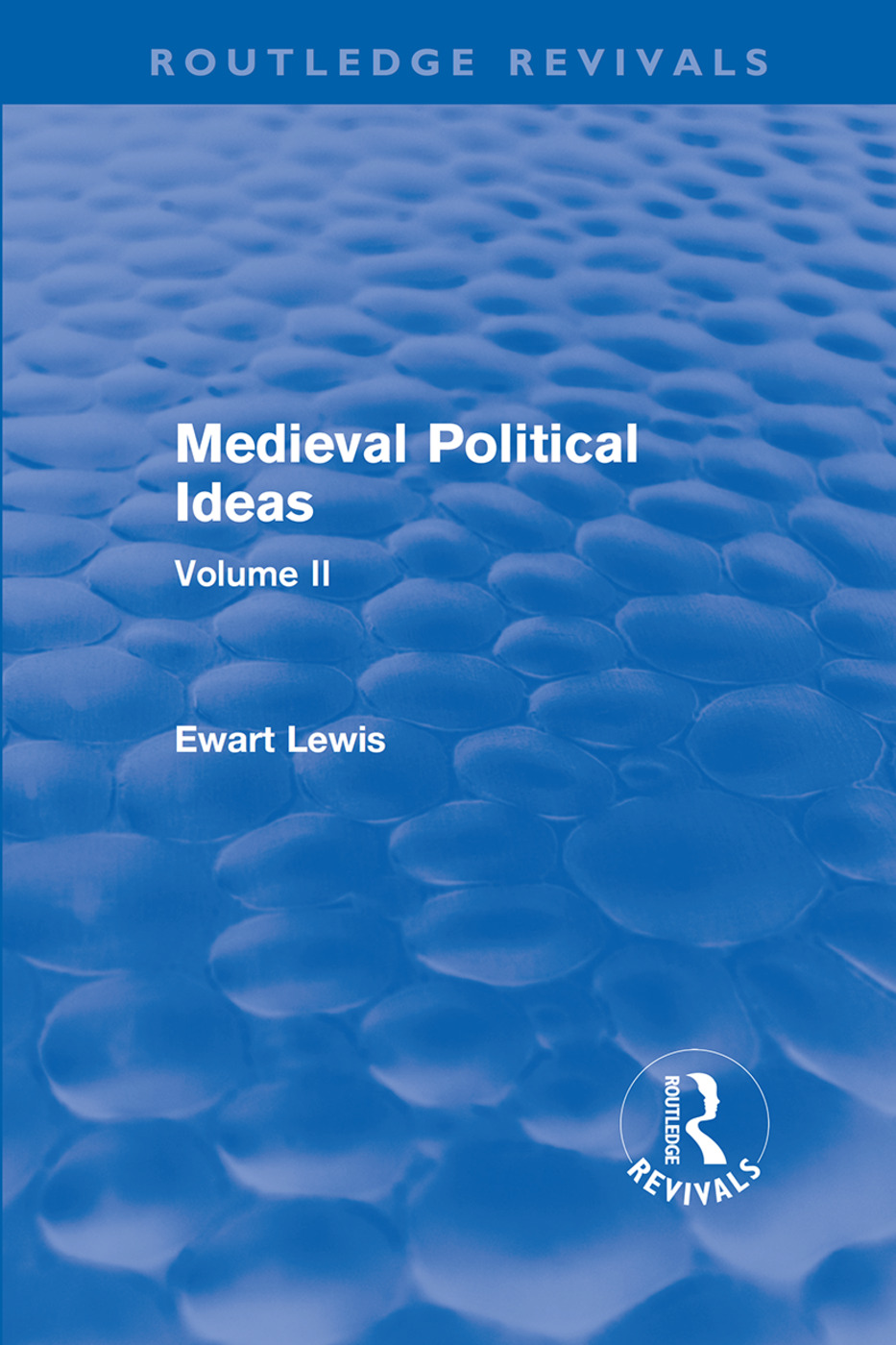 Medieval Political Ideas (Routledge Revivals): Volume II book cover