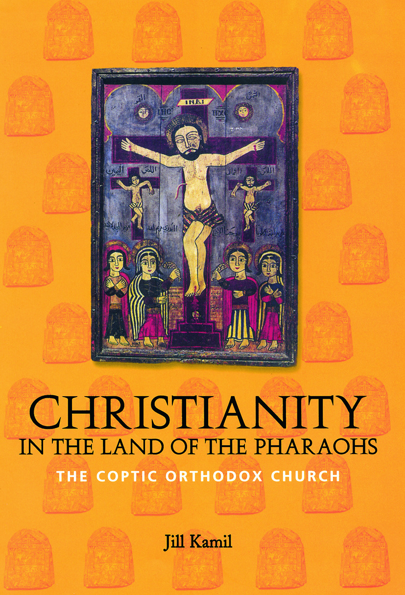 Christianity in the Land of the Pharaohs: The Coptic Orthodox Church (Paperback) book cover