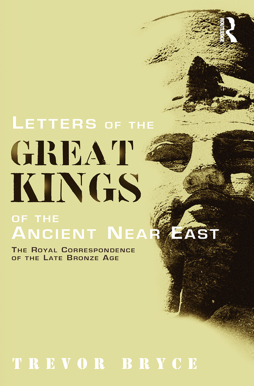 Letters of the Great Kings of the Ancient Near East: The Royal Correspondence of the Late Bronze Age, 1st Edition (Paperback) book cover