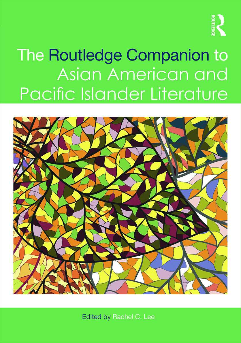 The Routledge Companion to Asian American and Pacific Islander Literature: 1st Edition (Hardback) book cover