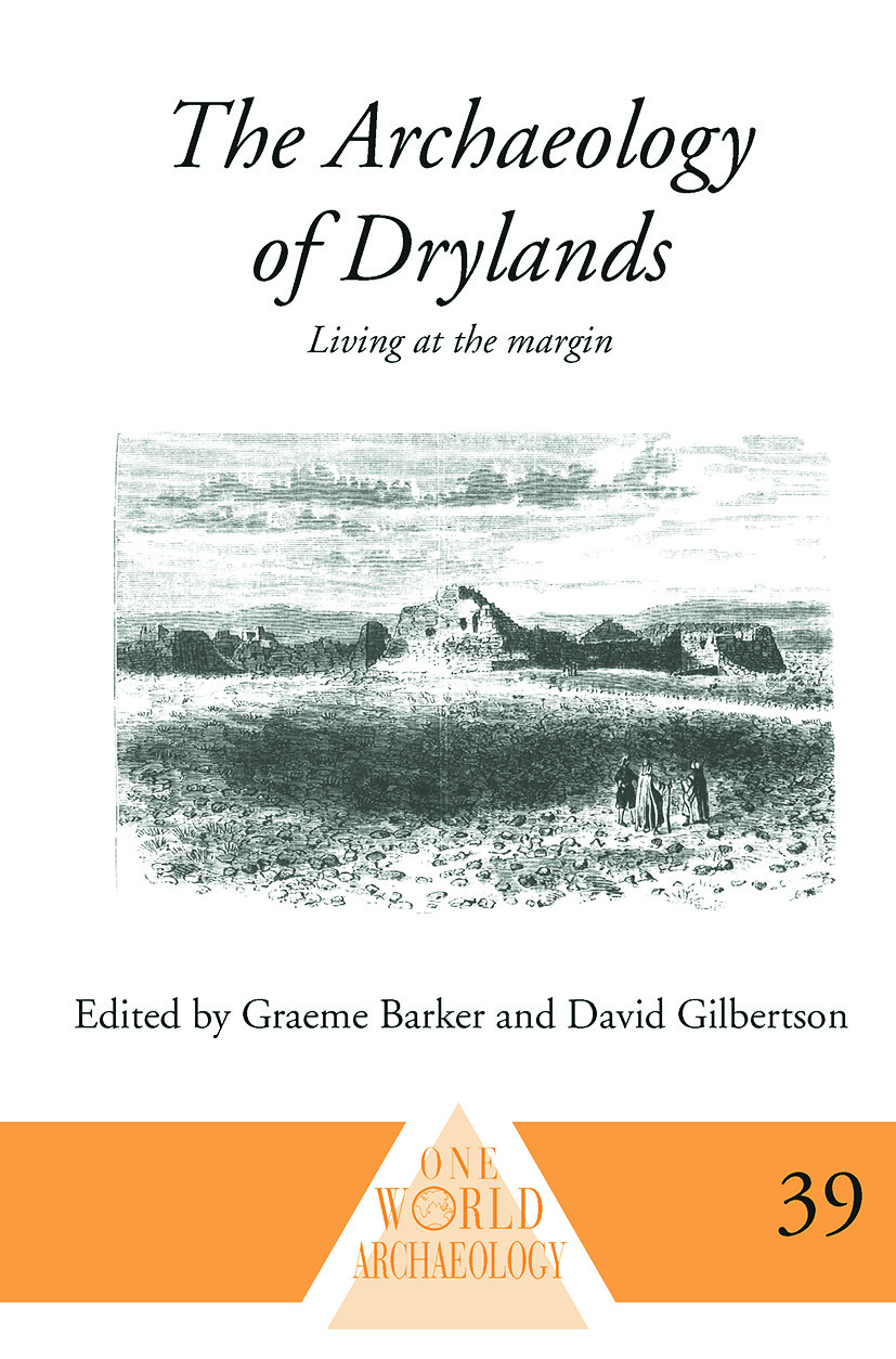 The Archaeology of Drylands: Living at the Margin (Paperback) book cover