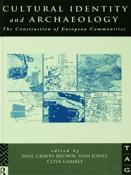 Cultural Identity and Archaeology: The Construction of European Communities, 1st Edition (Paperback) book cover