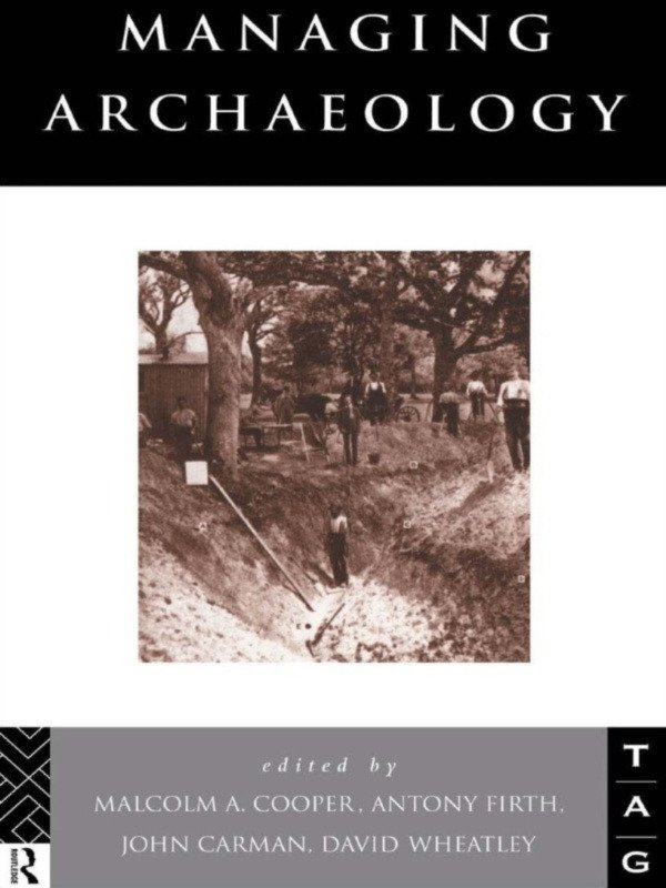 Managing Archaeology (Paperback) book cover