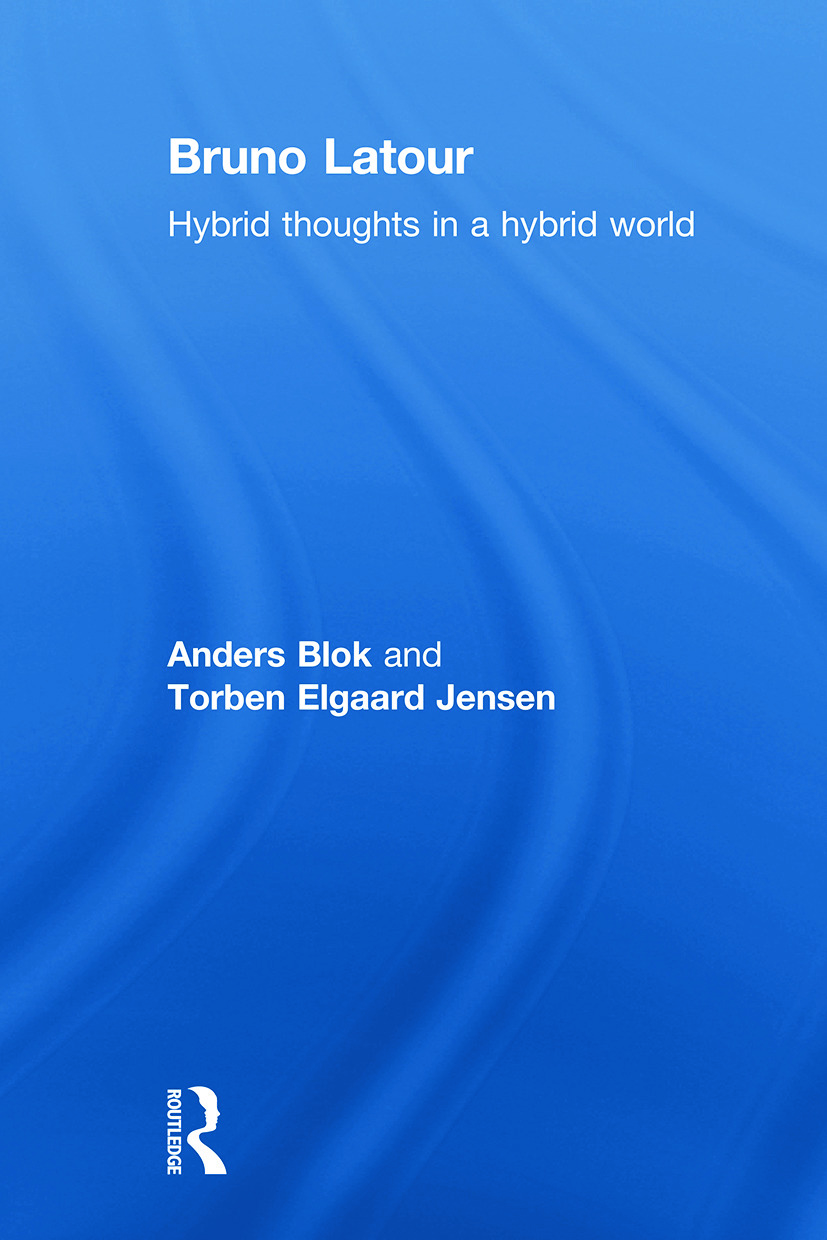 Bruno Latour: Hybrid Thoughts in a Hybrid World (Paperback) book cover
