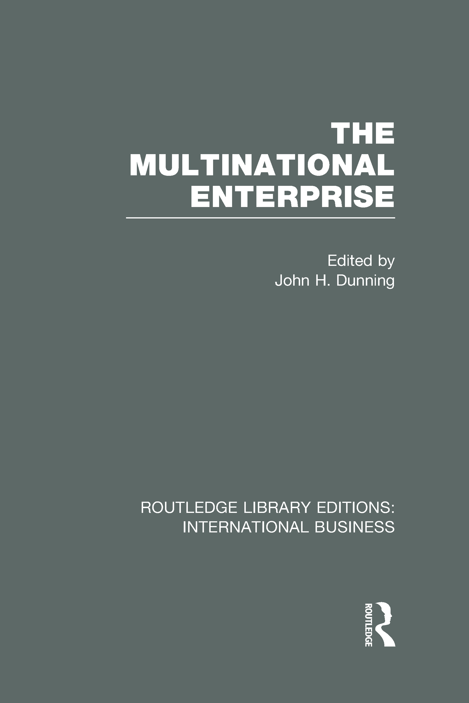 The Multinational Enterprise (RLE International Business) (Hardback) book cover
