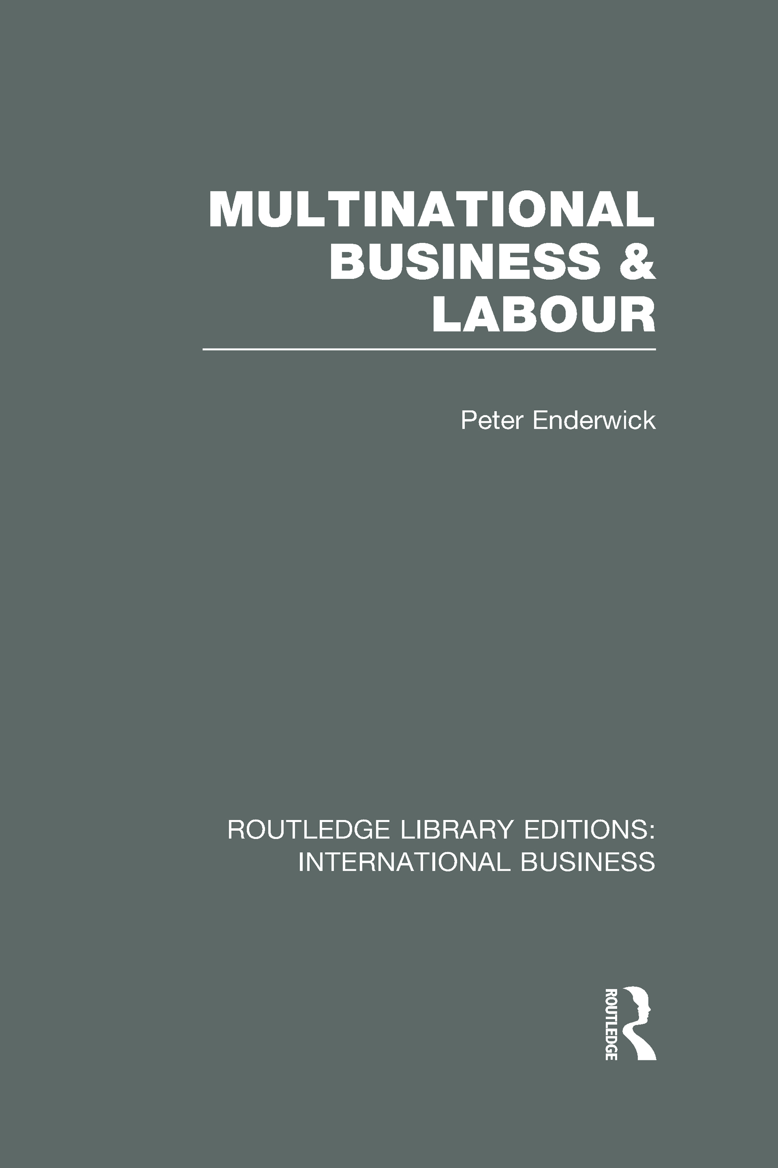 Multinational Business and Labour (RLE International Business) (Hardback) book cover