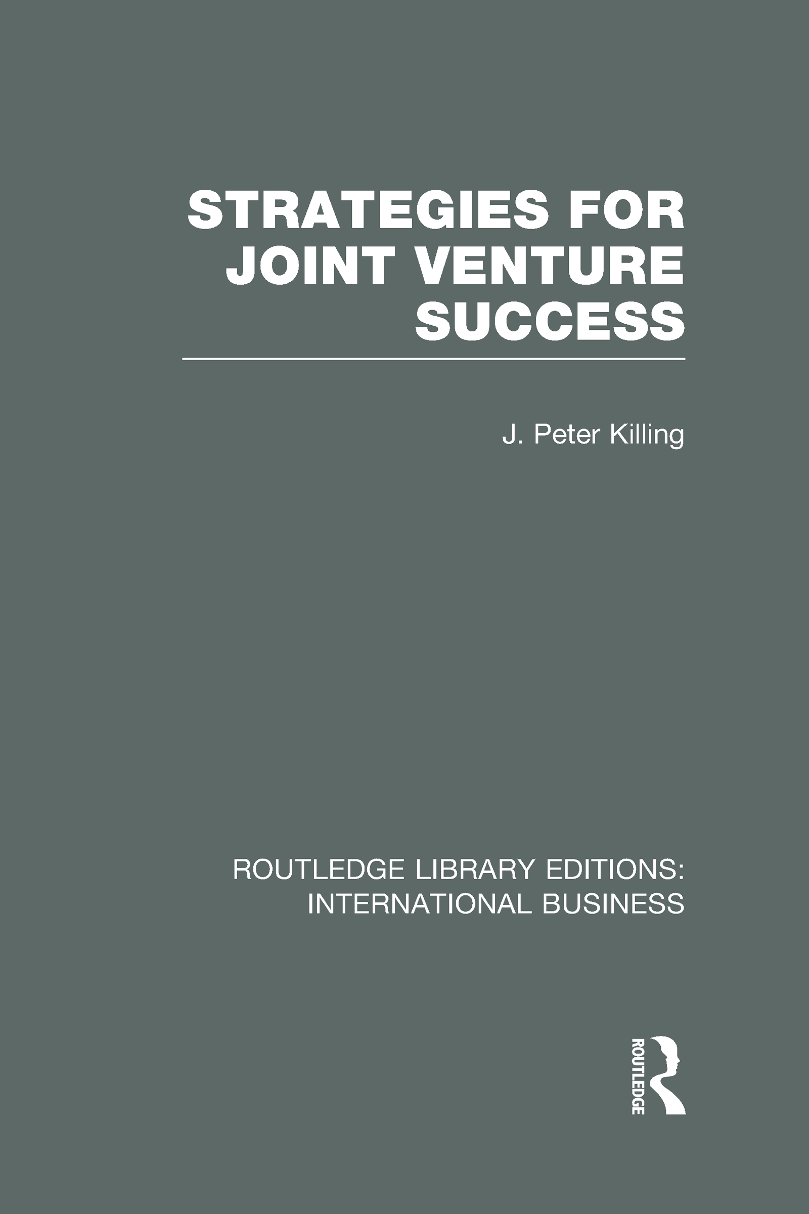 Strategies for Joint Venture Success (RLE International Business) (Hardback) book cover