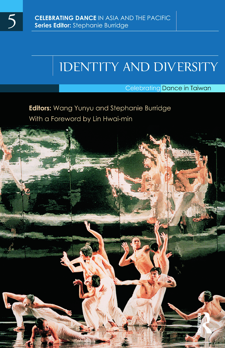 Identity and Diversity: Celebrating Dance in Taiwan (Hardback) book cover