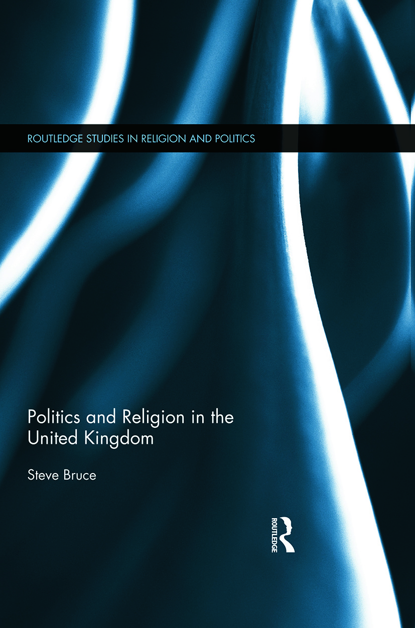 Politics and Religion in the United Kingdom: 1st Edition (Paperback) book cover