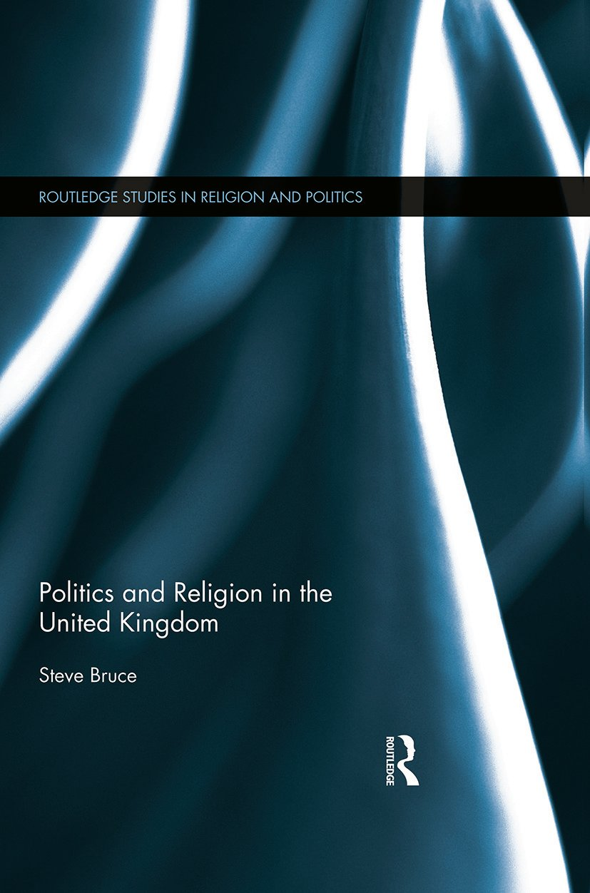 Politics and Religion in the United Kingdom (Paperback) book cover