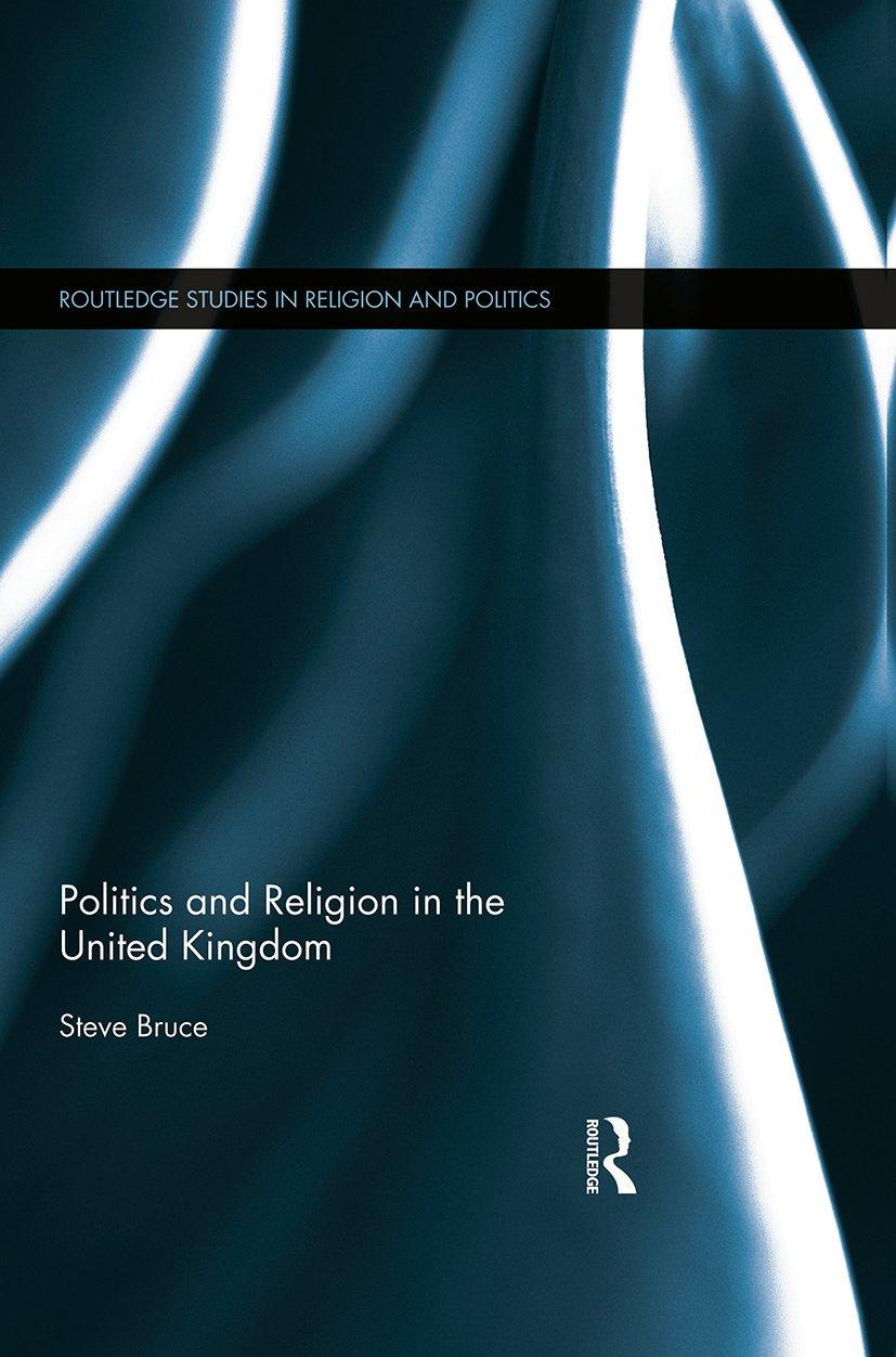 Politics and Religion in the United Kingdom book cover
