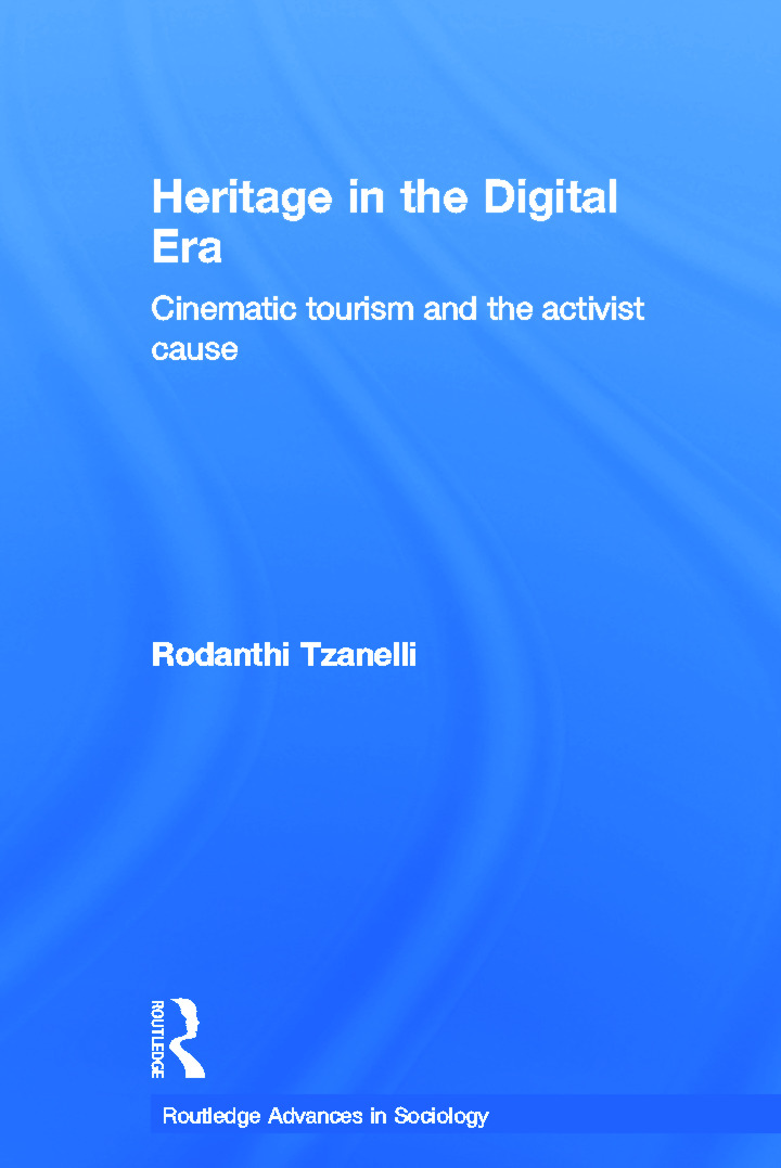Heritage in the Digital Era: Cinematic Tourism and the Activist Cause (Hardback) book cover