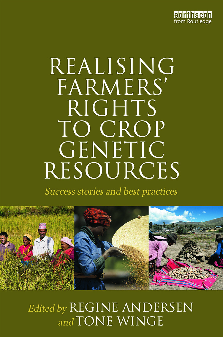 Realising Farmers' Rights to Crop Genetic Resources: Success Stories and Best Practices book cover