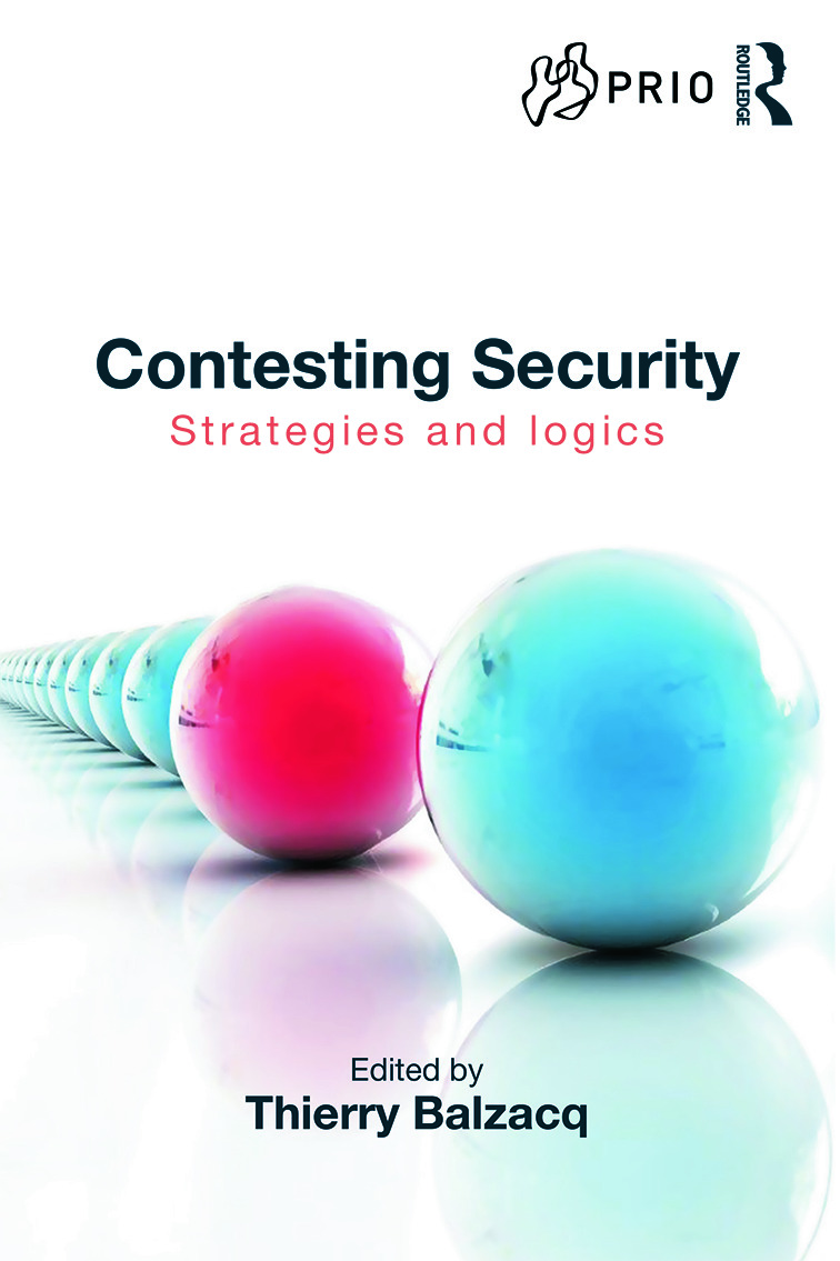 Contesting Security: Strategies and Logics (Hardback) book cover