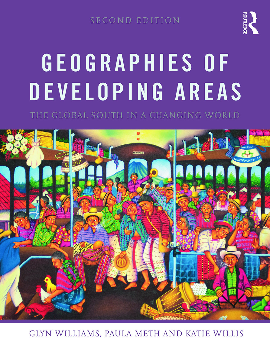 Geographies of Developing Areas: The Global South in a Changing World book cover