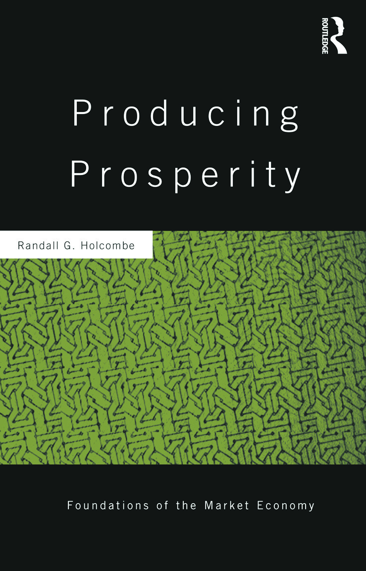 Producing Prosperity: An Inquiry into the Operation of the Market Process (Hardback) book cover