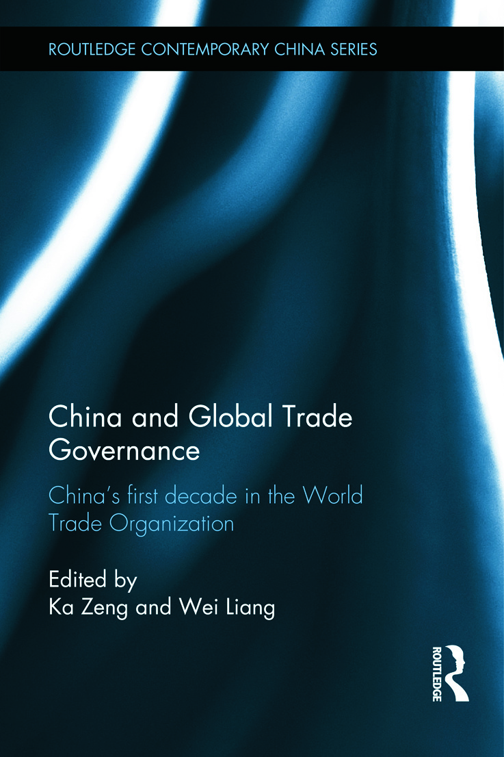 China and Global Trade Governance: China's First Decade in the World Trade Organization, 1st Edition (Hardback) book cover