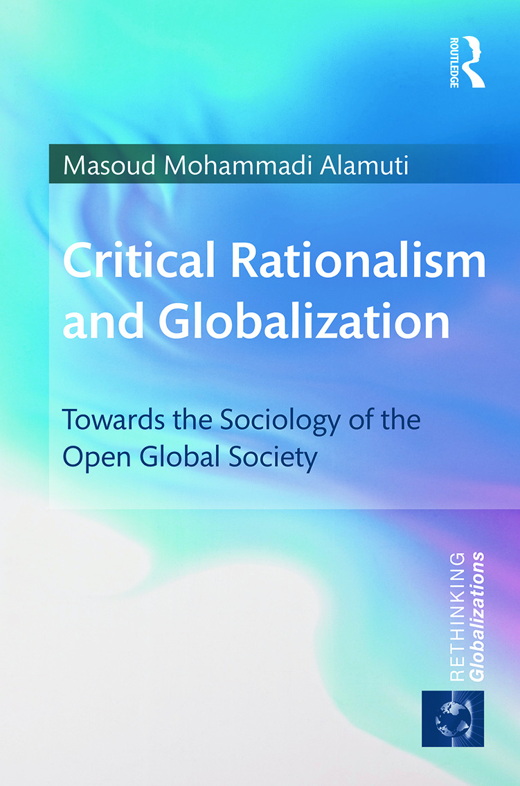 Critical Rationalism and Globalization: Towards the Sociology of the Open Global Society book cover