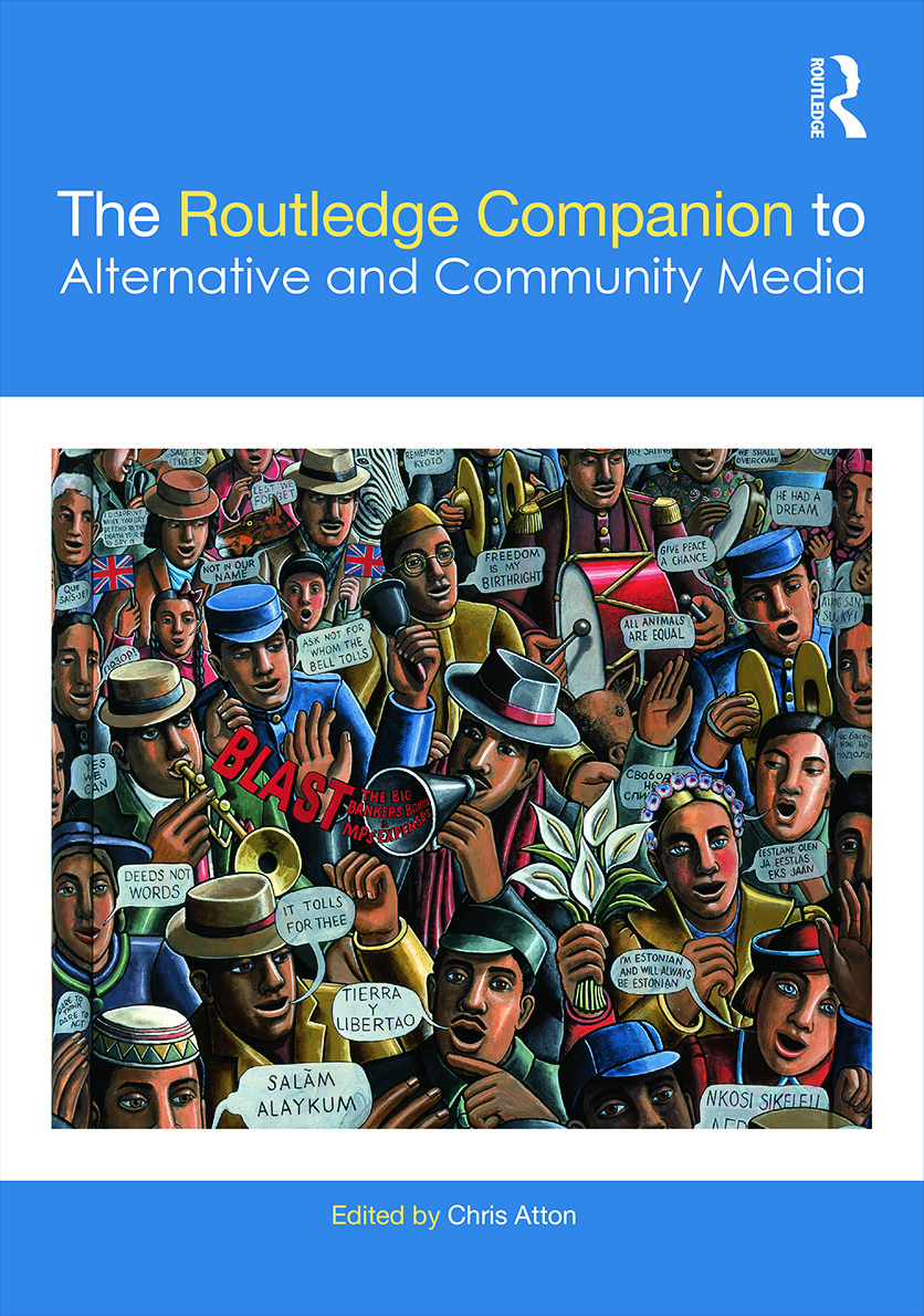 The Routledge Companion to Alternative and Community Media: 1st Edition (Hardback) book cover