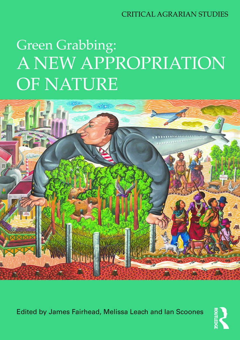 Green Grabbing: A New Appropriation of Nature (Hardback) book cover